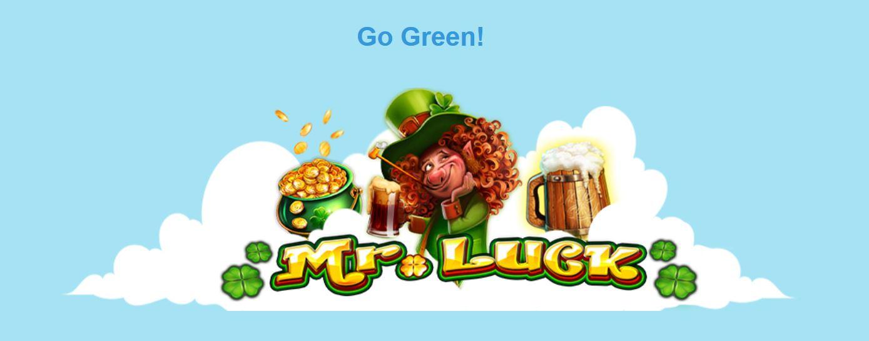 Go Green Mr. Luck ReelTastic